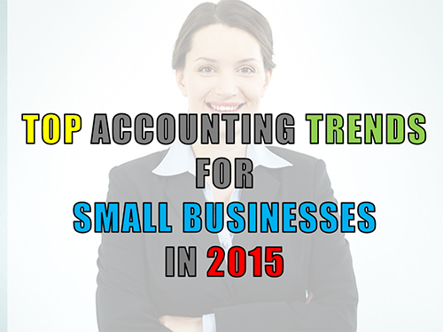 Top-Accounting-Trends-for-Small-Businesses-in-2015