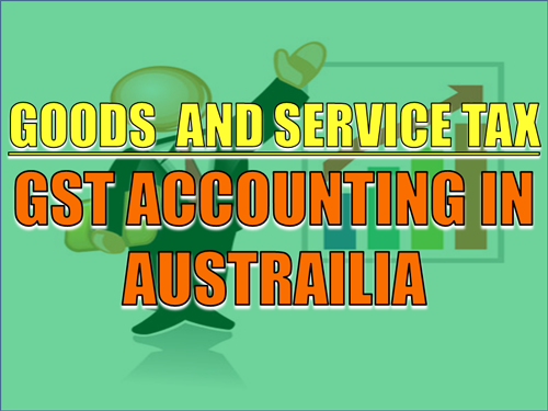 GOODS-AND-SERVICE-TAX-gst-accounting-in-austrailia-